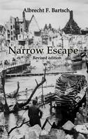 Albrecht Bartsch: Narrow Escape