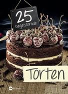 : 25 begeisternde Torten ★★★★