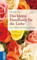 Claudia Sies: Das kleine Handbuch für die Liebe ★★★★