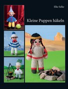 Elke Selke: Kleine Puppen häkeln ★★★★