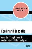 Hans Peter Bleuel: Ferdinand Lassalle