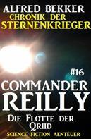 Alfred Bekker: Commander Reilly #16: Die Flotte der Qriid: Chronik der Sternenkrieger ★★★★