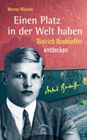 Werner Milstein: Einen Platz in der Welt haben ★★★★★