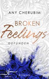 Broken Feelings - Gefunden - Liebesroman