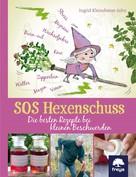 Ingrid Kleindienst-John: SOS Hexenschuss ★★★★