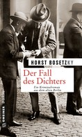 Horst (-ky) Bosetzky: Der Fall des Dichters ★★★★