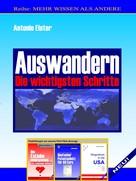 Antonio Elster: Auswandern. Die wichtigsten Schritte.