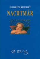Elisabeth Reichart: Nachtmär