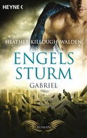 Heather Killough-Walden: Engelssturm - Gabriel ★★★★