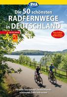 Oliver Kockskämper: Die 50 schönsten Radfernwege in Deutschland ★★★★