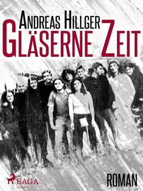 Gläserne Zeit - Ein Bauhaus-Roman