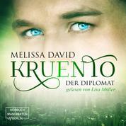 Kruento, Band 2: Der Diplomat (Ungekürzt)