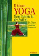 R. Sriram: Yoga - Neun Schritte in die Freiheit ★★★★★
