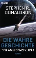 Stephen R. Donaldson: Die wahre Geschichte ★★★