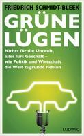 Friedrich Schmidt-Bleek: Grüne Lügen ★★★★