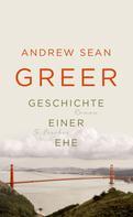 Andrew Sean Greer: Geschichte einer Ehe ★★★★
