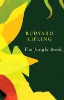 Rudyard Kipling: The Jungle Book (Legend Classics)