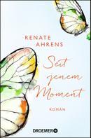 Renate Ahrens: Seit jenem Moment ★★★★
