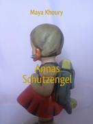 Maya Khoury: Annas Schutzengel