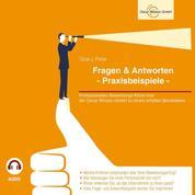 Fragen & Antworten - Praxisbeispiele - Professionelles Bewerbungs-Know-how