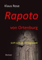 Klaus Rose: Rapoto von Ortenburg