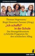 """Thomas Hegemann: """"Ich schaffs!"""" in der Schule"""