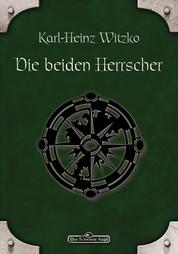 DSA 44: Die beiden Herrscher - Das Schwarze Auge Roman Nr. 44