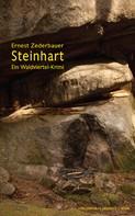 Ernest Zederbauer: Steinhart: Ein Waldviertel-Krimi ★★★★