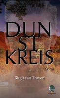 Birgit van Troyen: Dunstkreis