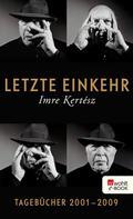 Imre Kertész: Letzte Einkehr ★★★★★