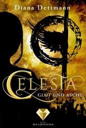 Celesta: Glut und Asche (Band 4) - (Fantasy-Liebesgeschichte)