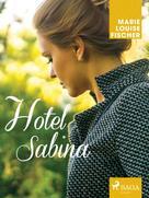 Marie Louise Fischer: Hotel Sabina ★★★★★