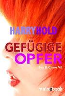 Harry Hold: Gefügige Opfer ★★★★