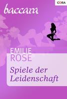 Emilie Rose: Spiele der Leidenschaft ★★★★