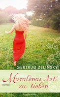 Gertrud Zelinsky: Maralenas Art zu lieben ★★★★