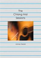James Heald: The Chiang Mai Sessions
