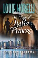 Patricia Bellomo: The Prince of Mafia Princes