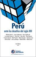 Luis Pásara: Perú ante los desafíos del siglo XX