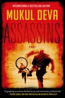 Mukul Deva: Assassins
