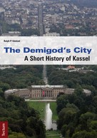 Ralph P. Güntzel: The Demigod's City