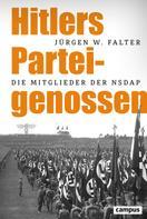 Jürgen W. Falter: Hitlers Parteigenossen ★