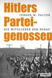 Hitlers Parteigenossen - Die Mitglieder der NSDAP 1919–1945