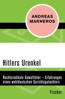 Andreas Marneros: Hitlers Urenkel