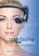 Alexander von Merzljak: Interfacing New Realities