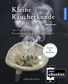 Christine Fuchs: KOSMOS ebooklet: Kleine Räucherkunde