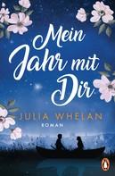 Julia Whelan: Mein Jahr mit Dir ★★★★