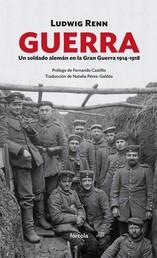 Guerra - Un soldado alemán en la Gran Guerra 1914-1918