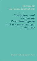 Christoph Schönborn: Schöpfung und Evolution