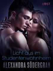 Licht aus im Studentenwohnheim: Erotischer Roman
