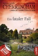 Matthew Costello: Cherringham - Ein fataler Fall ★★★★